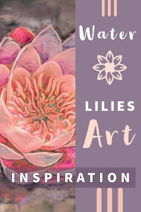 Water Lilies Art Inspiration
